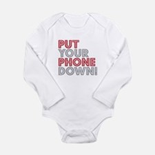 Put Your Phone Down Long Sleeve Infant Bodysuit