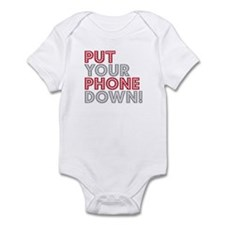 Put Your Phone Down Infant Bodysuit