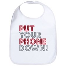 Put Your Phone Down Bib
