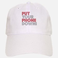 Put Your Phone Down Baseball Baseball Cap