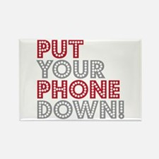 Put Your Phone Down Rectangle Magnet