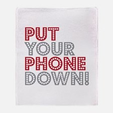 Put Your Phone Down Throw Blanket