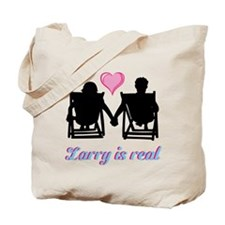 Larry is Real Tote Bag