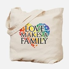 Love Makes A Family LGBT Tote Bag