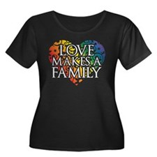 Love Makes A Family LGBT Plus Size T-Shirt