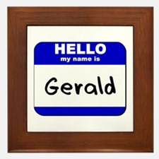 hello my name is gerald  Framed Tile
