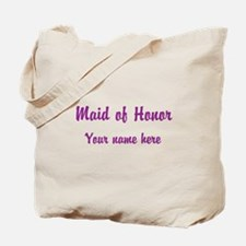 Maid Of Honor By Name Tote Bag