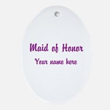 Maid Of Honor By Name Ornament (Oval)