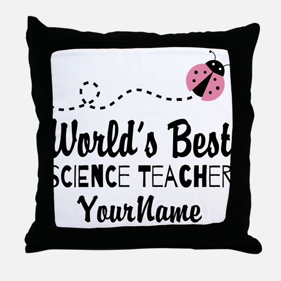World's Best Science Teacher Throw Pillow