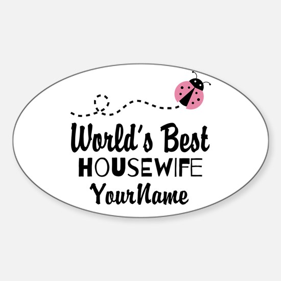 World's Best Housewife Sticker (Oval)