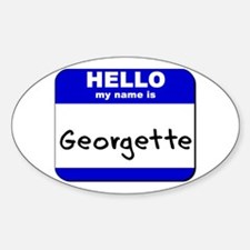 hello my name is georgette Oval Decal