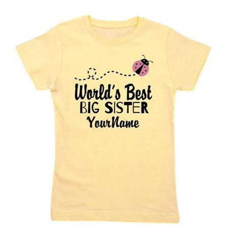 CafePress Worlds Best Big Sister - Personalized