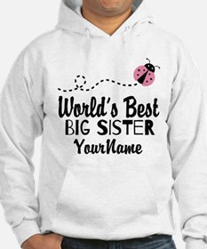 Worlds Best Big Sister - Personalized Hoodie