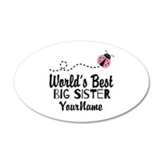 Worlds Best Big Sister - Personalized 20x12 Oval W