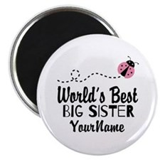 """Worlds Best Big Sister - Personalized 2.25"""" Magnet"""