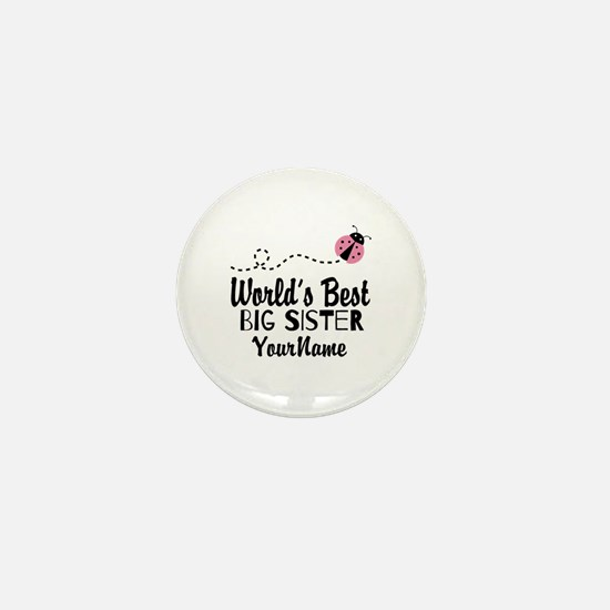 Worlds Best Big Sister - Personalized Mini Button