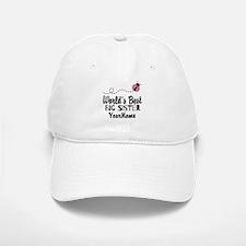 Worlds Best Big Sister - Personalized Baseball Baseball Cap