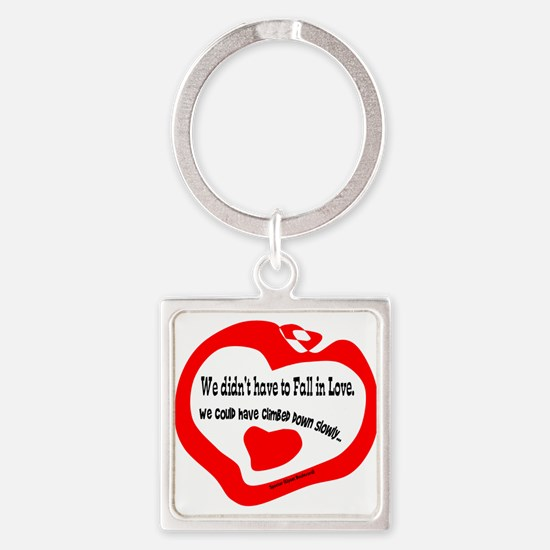 Didnt Have To Fall In Love-Spector Keychains