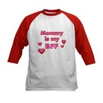 Mommy Is My BFF With Pretty Hearts Baseball Jersey