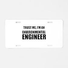 Trust Me, Im An Environmental Engineer Aluminum Li
