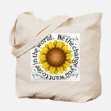 Be the change you want to see in the world Tote Ba
