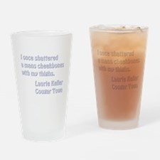 I ONCE... Drinking Glass