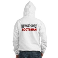 """The World's Greatest Scotsman"" Hoodie"