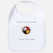 Personalized Proud to be Lumbee Bib