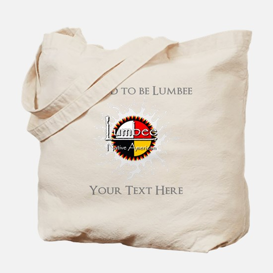 Personalized Proud to be Lumbee Tote Bag