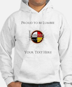 Personalized Proud to be Lumbee Hoodie