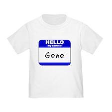 hello my name is gene T