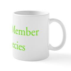 Advanced Member of the Species Mug
