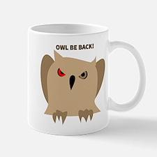Owl Be Back Mugs