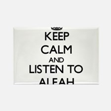 Keep Calm and listen to Aleah Magnets