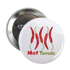 "Hot Tamale 2.25"" Button (10 pack)"