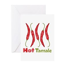 Hot Tamale Greeting Cards