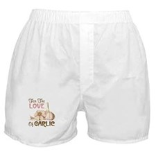 For The LOVE Of GARLIC Boxer Shorts