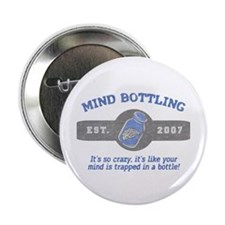 """""""That's Mind Bottling"""" Button"""