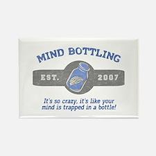 """""""That's Mind Bottling"""" Rectangle Magnet"""