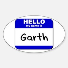 hello my name is garth Oval Decal