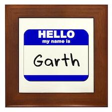 hello my name is garth  Framed Tile