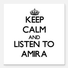 Keep Calm and listen to Amira Square Car Magnet 3""