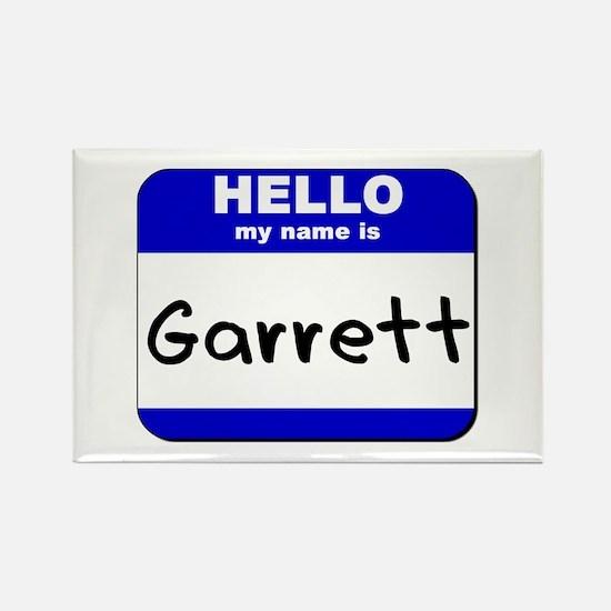 hello my name is garrett Rectangle Magnet