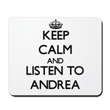 Keep Calm and listen to Andrea Mousepad