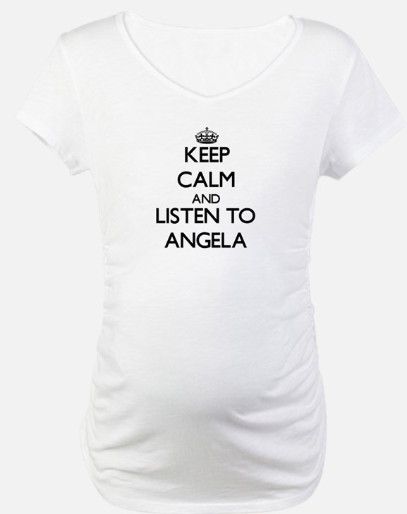Keep Calm and listen to Angela Shirt
