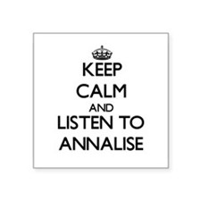 Keep Calm and listen to Annalise Sticker