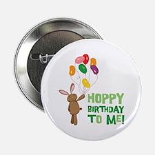 """Hoppy Birthday To Me! 2.25"""" Button"""
