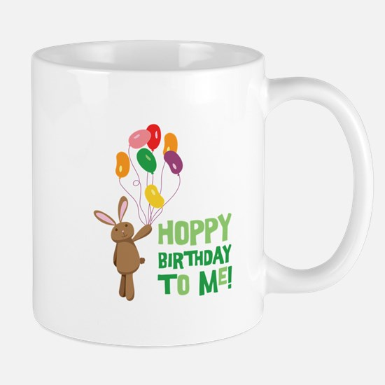 Hoppy Birthday To Me! Mugs