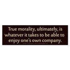 True Morality 10x3 Bumper Bumper Sticker