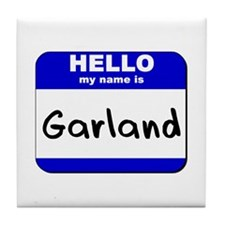 hello my name is garland  Tile Coaster
